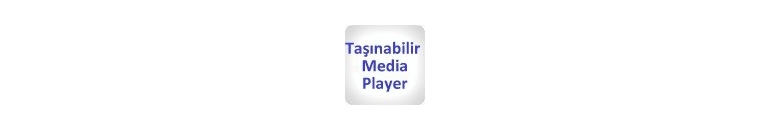 Taşınır Medya Player