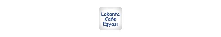Lokanta Cafe Eşyası